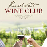 Vanderbilt Wine Club membership